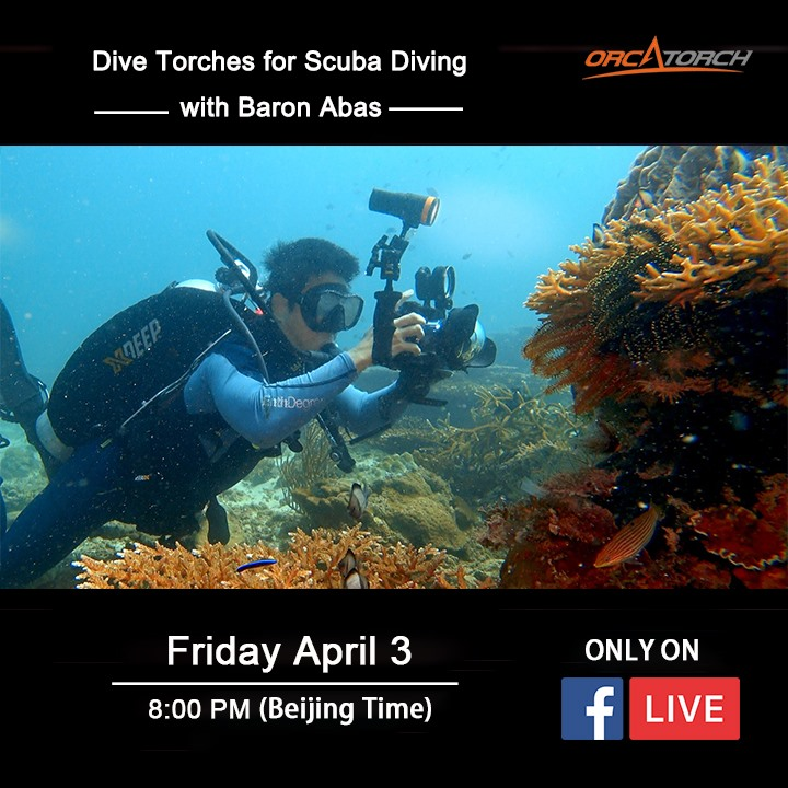 Baron Abas will be on FB LIVE with Orcatorch to talk about diving torches and underwater lights