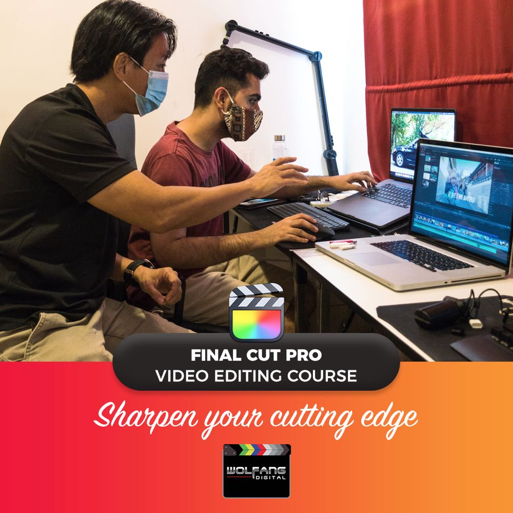 Final Cut Pro video editing course private one to one training by WolFang Digital